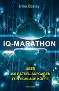 IQ-Marathon - Über 400 Rätsel-Aufgaben für schlaue Köpfe