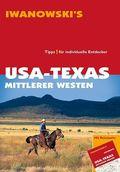 Iwanowski's USA - Texas, Mittlerer Westen - Reiseführer