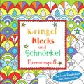 Kringel, Klecks und Schnörkel - Formenspaß