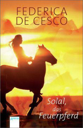 Solal, das Feuerpferd