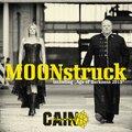 Moonstruck, 1 Audio-CD