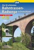 Die schönsten Bahntrassenradwege in Deutschland