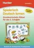 Spielerisch Deutsch lernen: Grundwortschatz-Rätsel für das 2. Schuljahr, Lernstufe 2