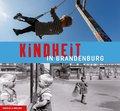 Kindheit in Brandenburg
