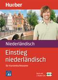 Einstieg niederländisch für Kurzentschlossene, m. 2 Audio-CDs