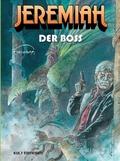 Jeremiah: Jeremiah - Der Boss; Bd.32