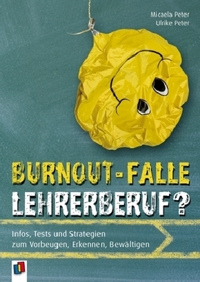 Burnout-Falle Lehrerberuf?