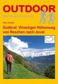 Südtirol: Vinschger Höhenweg von Reschen nach Juval