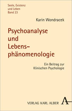 Psychoanalyse und Lebensphänomenologie