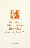 """Meditation über das Wort """"Gott"""""""