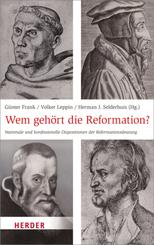 Wem gehört die Reformation?