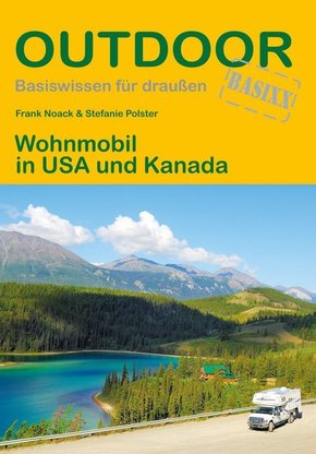 Wohnmobil in USA und Kanada