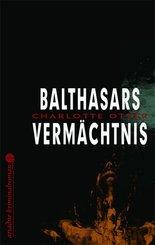 Balthasars Vermächtnis