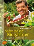 So werde ich Biogärtner