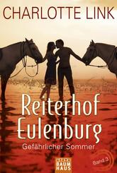 Reiterhof Eulenburg - Gefährlicher Sommer
