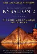 Kybalion 2 - Die geheimen Kammern des Wissens