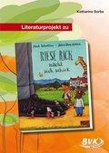 """Literaturprojekt zu """"Riese Rick macht sich schick"""""""
