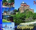 Erzgebirge - Entdeckungsreise durch das Erzgebirge / A Vouyage of discovery through the Erz Mountains / La découverte de
