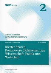Riester-Sparen: Kontroverse Sichtweisen aus Wissenschaft, Politik und Wirtschaft.