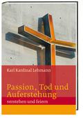 Passion, Tod und Auferstehung