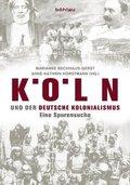 Köln und der deutsche Kolonialismus