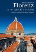 Florenz und die Geburt der Individualität