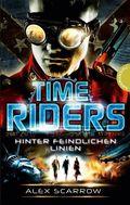 TimeRiders - Hinter feindlichen Linien