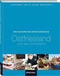 Eine kulinarische Entdeckungsreise Ostfriesland und Ammerland