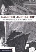 """Dampfer """"Imperator"""""""