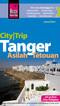 Reise Know-How CityTrip Tanger, Asilah, Tétouan