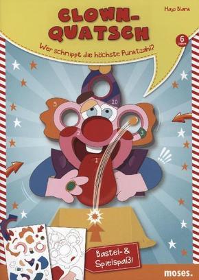 Clown-Quatsch
