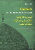 Chomeini und die Islamische Republik Iran