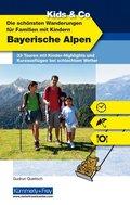 Die schönsten Wanderungen für Familien mit Kindern, Bayerische Alpen