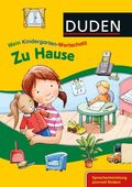 DUDEN Mein Kindergarten-Wortschatz - Zu Hause -