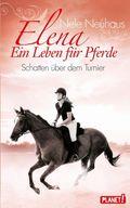 Elena -  Ein Leben für Pferde, Schatten über dem Turnier