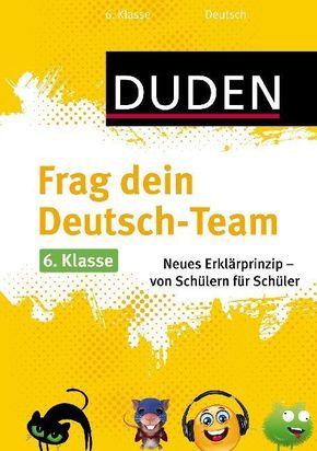 Frag dein Deutsch-Team 6. Klasse