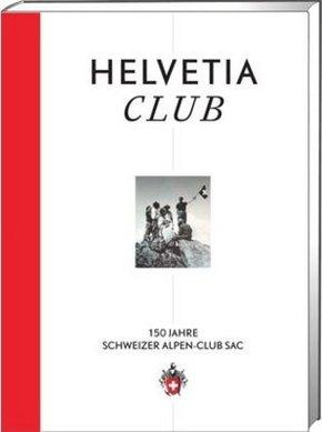 150 Jahre Schweizer Alpen-Club SAC