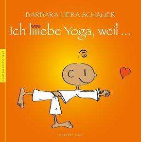 Ich liebe Yoga, weil...