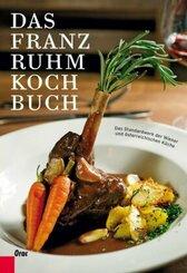 Das Franz Ruhm Kochbuch