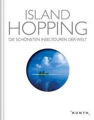 Island Hopping, Die schönsten Inseltouren der Welt