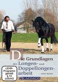 Die Grundlagen der Longen- und Doppellongenarbeit, 1 DVD