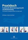 Praxisbuch funktionelle Wirbelsäulengymnastik und Rückentraining - Tl.3
