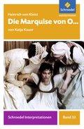 Heinrich von Kleist: Die Marquise von O...