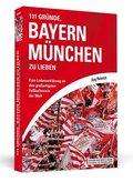 111 Gründe, Bayern München zu lieben