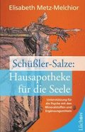 Schüßler-Salze: Hausapotheke für die Seele