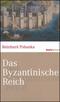 Das Byzantinische Reich