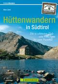 Hüttenwandern in Südtirol