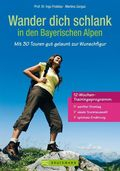 Wander dich schlank in den Bayerischen Alpen