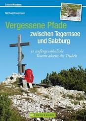 Vergessene Pfade zwischen Tegernsee und Salzburg