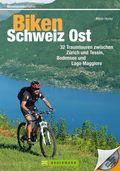 Biken Schweiz Ost, m. CD-ROM